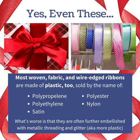 Satin Ribbon and Bows are also made with plastics