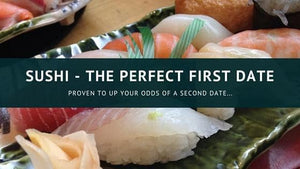 April 19th @ 6 PM Date Night: Sushi Night? Yeah, Baby!
