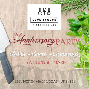 June 8th Epic Anniversary Party at Love To Cook 11 am - 3 pm