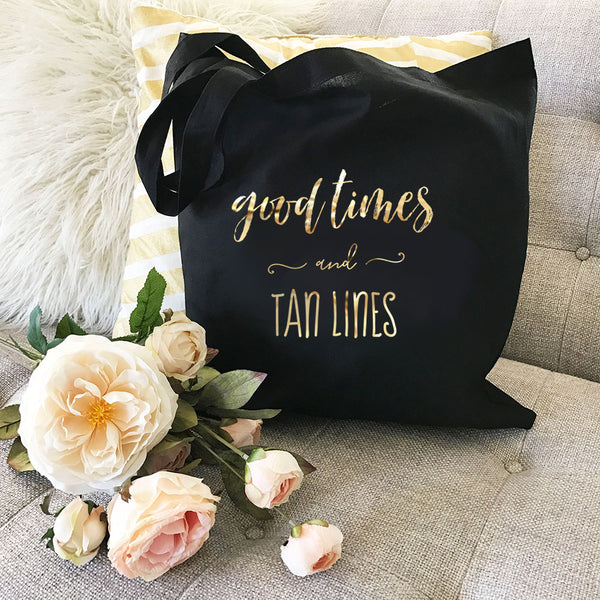 Good Times & Tan Lines Tote