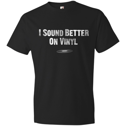 Better On Vinyl T-Shirt