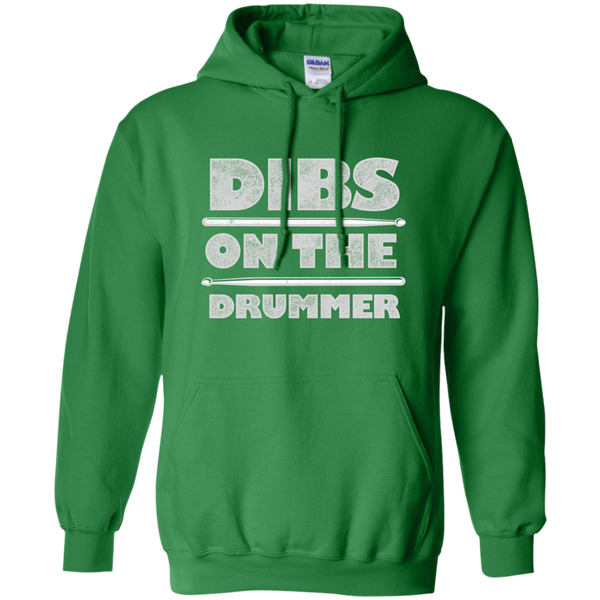 Dibs on the Drummer Pullover Hoodie