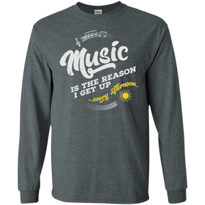 Music Is the Reason Long Sleeve T-Shirt