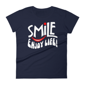 """Smile, Enjoy Life!"" Women's Short Sleeve T-Shirt"