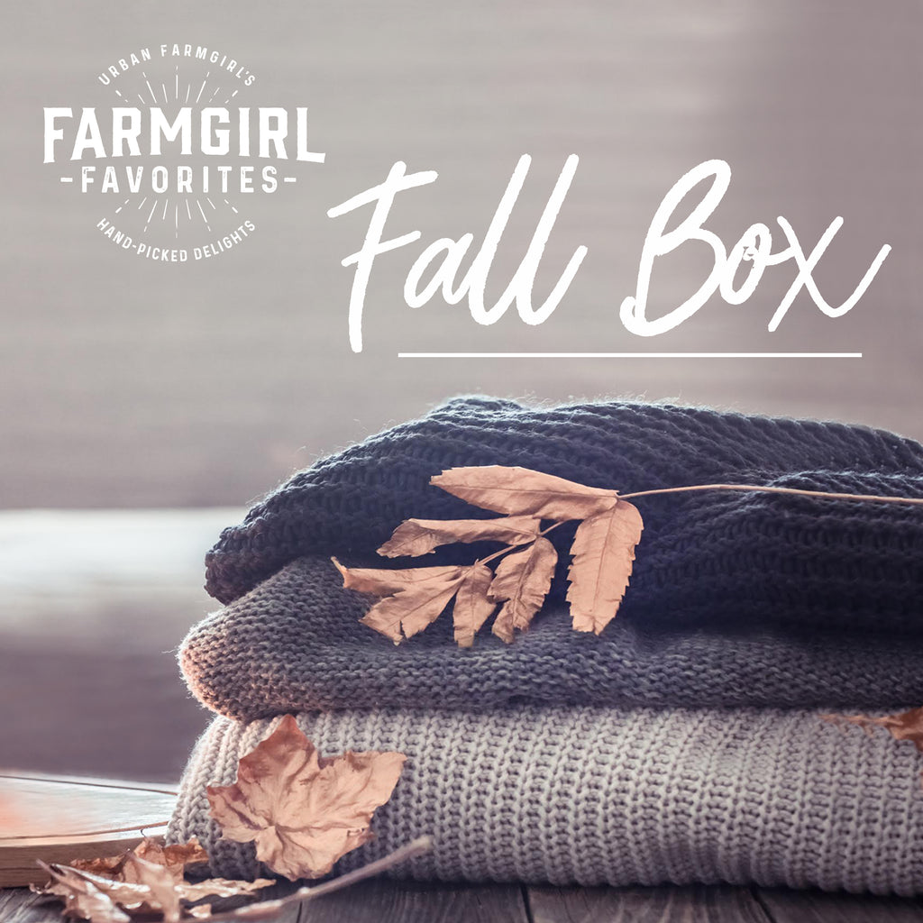 Fall Farmgirl Favorites Box - ready for pick-up/shipping September 1st