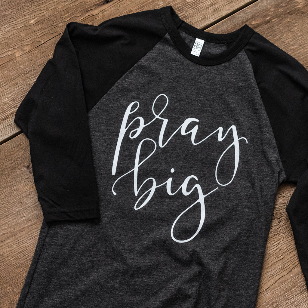 Pray Big Black & Gray Baseball Shirt