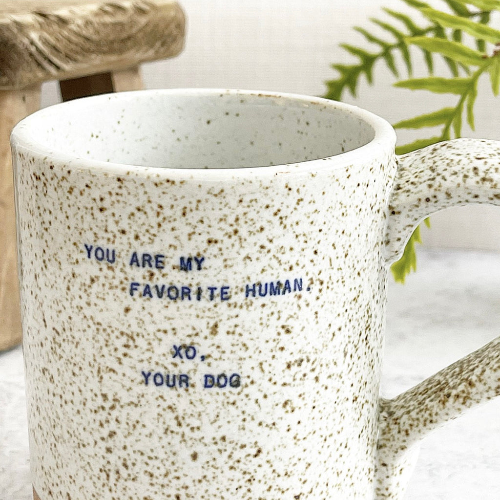 Quote Mug - (Dog) Favorite Human