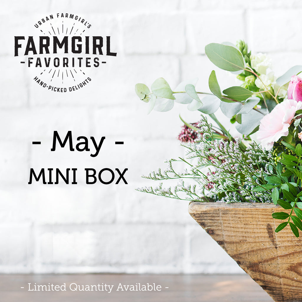 May Farmgirl Favorties Mini Box ***Pre-Sale***