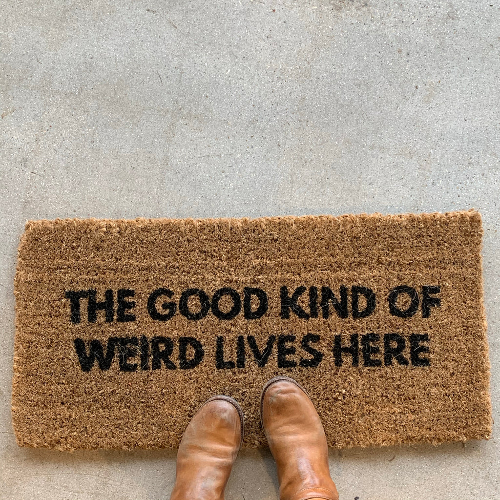 Good Kind of Weird Doormat
