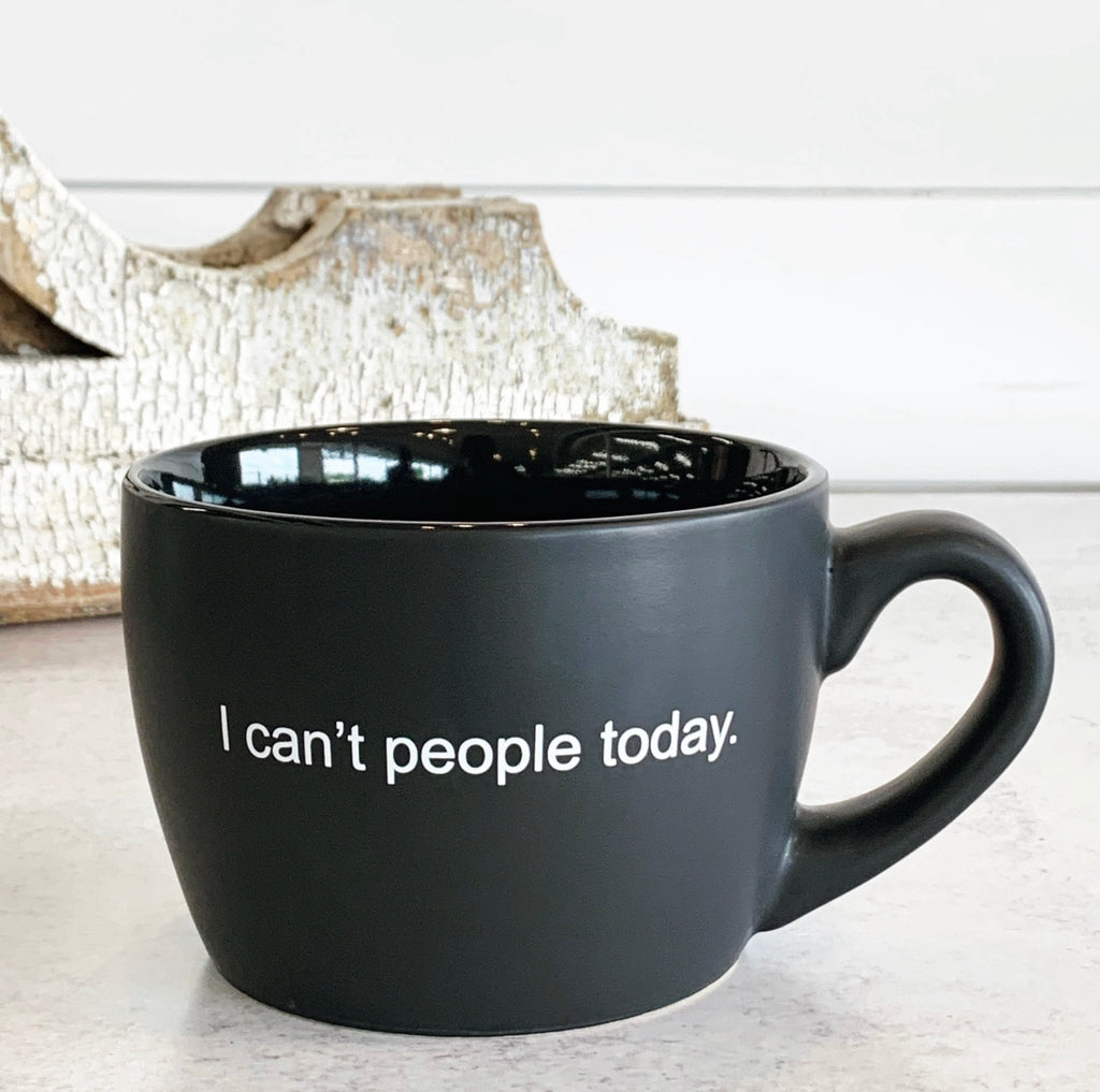 I Can't People Today Black Mug
