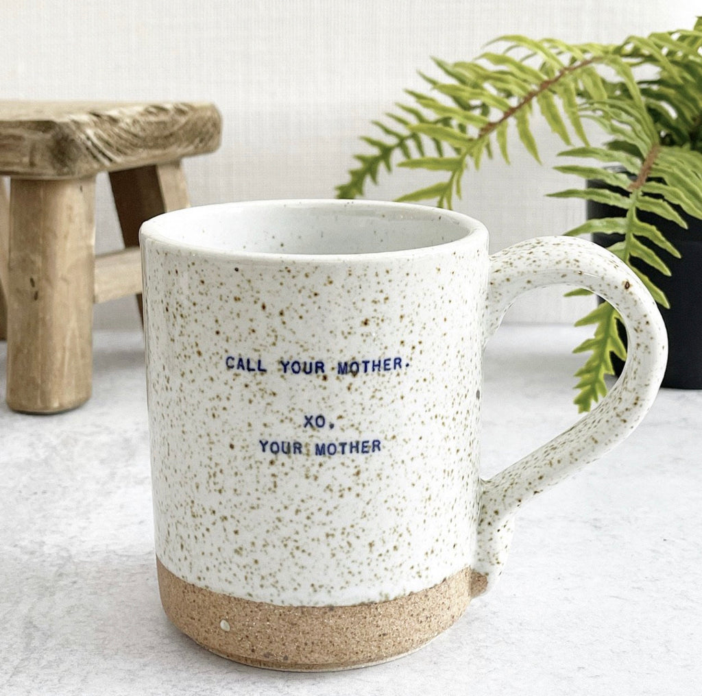 Quote Mug - (Mom) Call Your Mother
