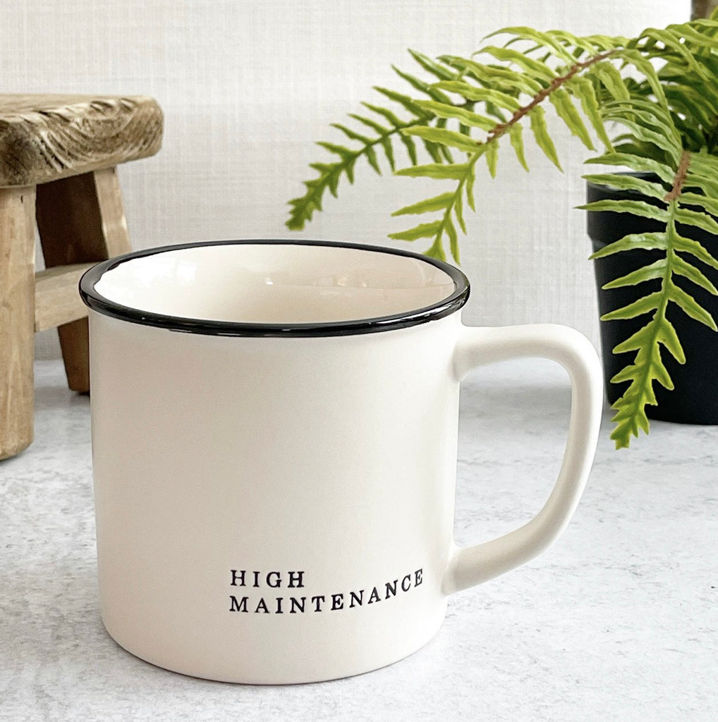 High Maintenance Mug