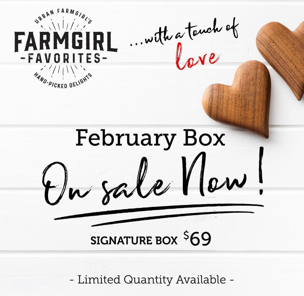 February Farmgirl Favorites Box