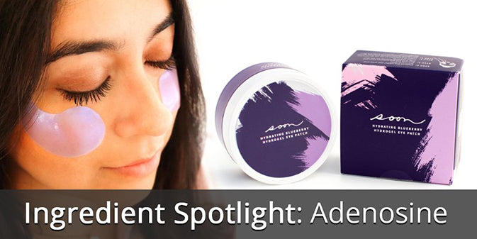 Ingredient Spotlight: Adenosine