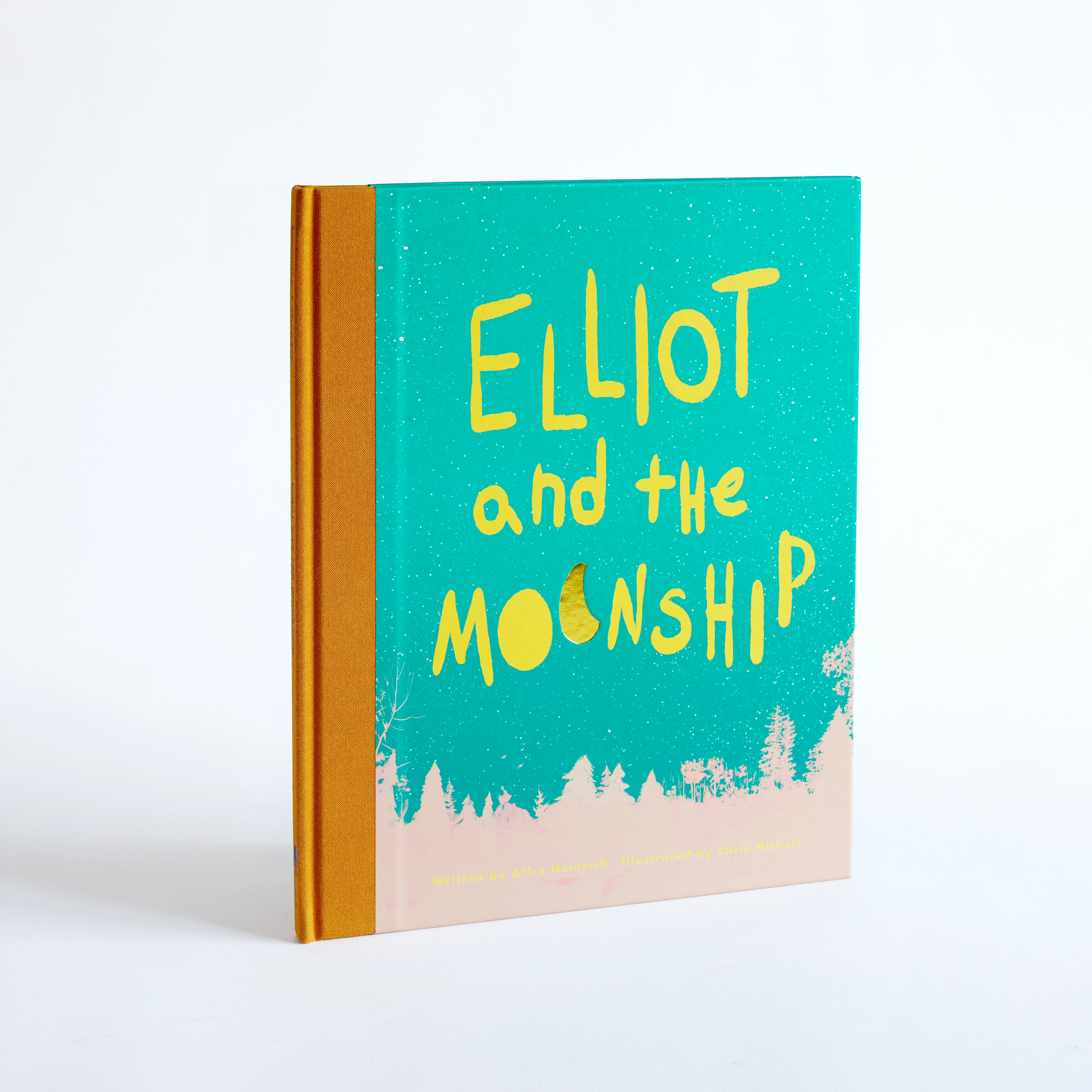 Elliot and the Moonship- Written by Alice Heinrich and Illustrated by Chris Nickels