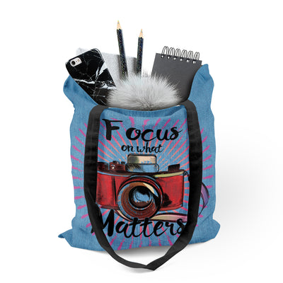 Focus on what Matters - Tote Bag