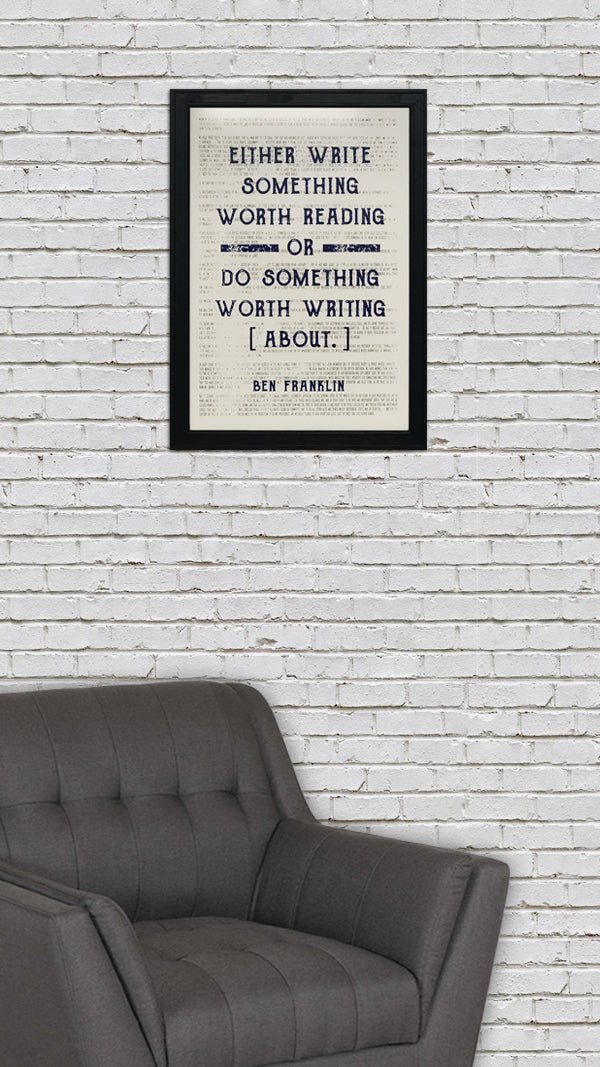 Ben Franklin Art Poster - Write Something or Do Something Motivational Blue - 13x19""