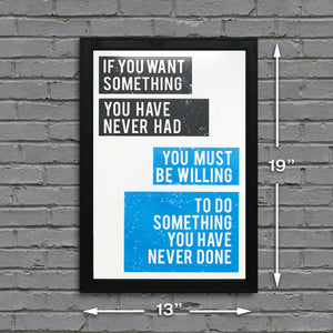 Want Something Do Something Motivational Art Print / Poster Blue - 13x19""