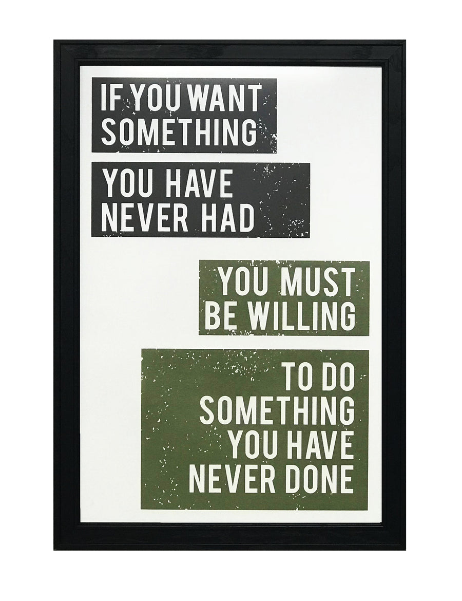 Want Something Do Something Motivational Art Print / Poster Green - 13x19""