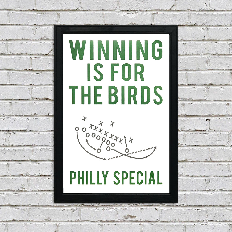 Philly Special Poster Art - Winning is for the Birds Print