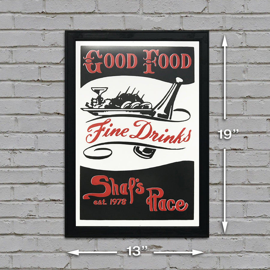 "Shaf's Place Good Food Fine Drinks Art Print - 13"" x 19"""