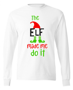 The Elf Made me Do it Tee