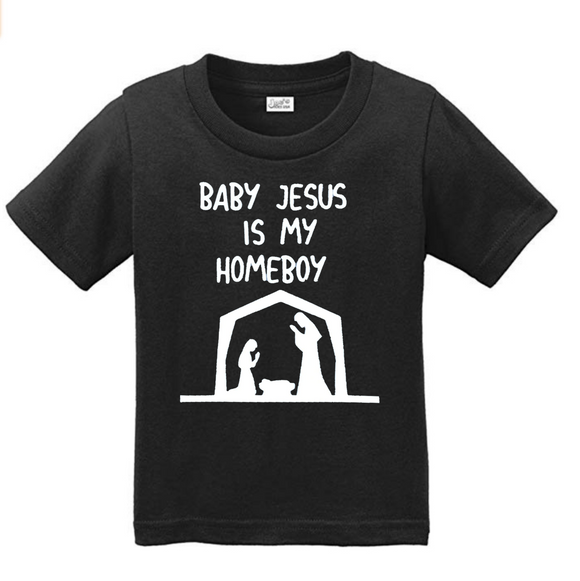 Baby Jesus is my homeboy Tee