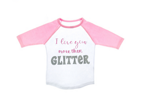 I love you more than Glitter-Valentine's Day Shirt