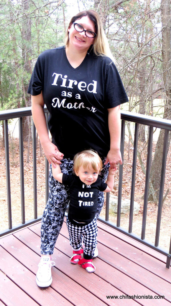 Handcrafted Children's Clothing, Clothing for Children and Parents, Tired as a Mother/ I'm Not Tired / Mommy & Me Set, chi-fashionista