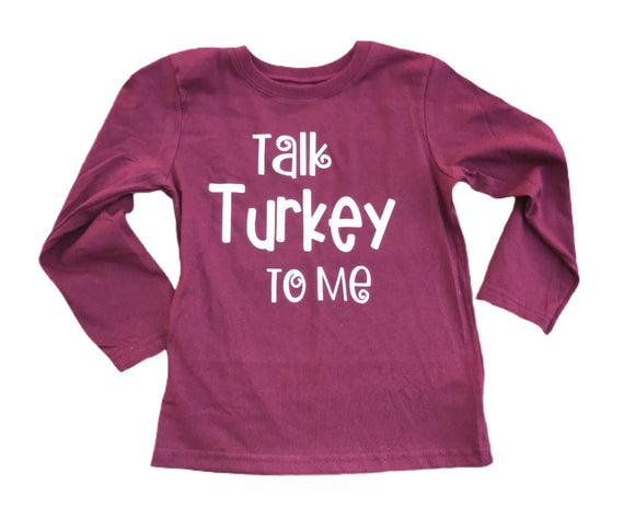 Talk Turkey to Me T-Shirt - Thanksgiving Tee