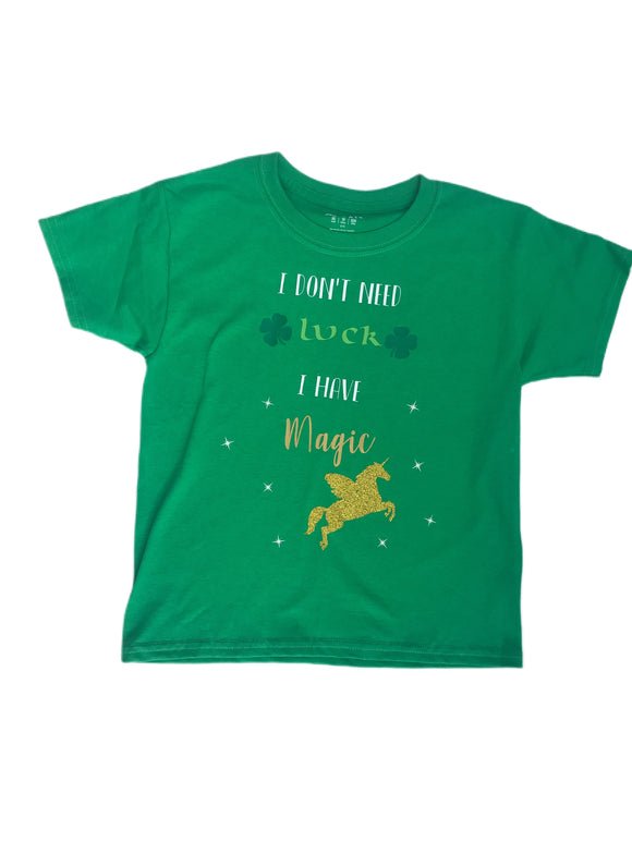 I don't need Luck - St. Patrick's Day