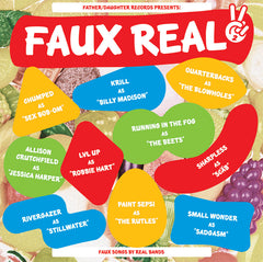 Faux Real II - Compilation - Fake Grape (Father/Daughter Records)