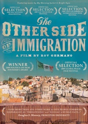 The Other Side of Immigration (DVD)
