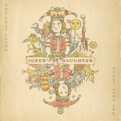 Joker's Daughter - The Last Laugh