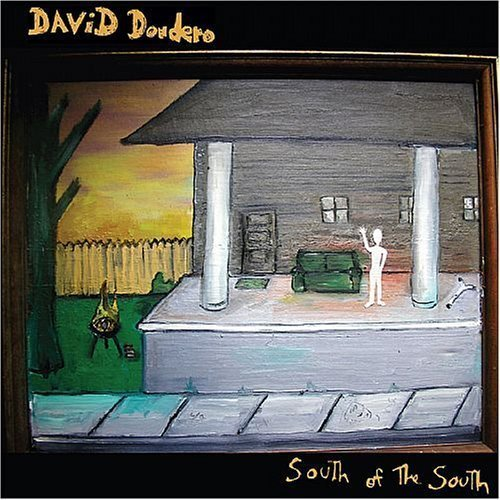 David Dondero - South of the South