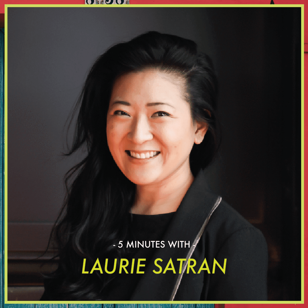5 Minutes With: Laurie Satran