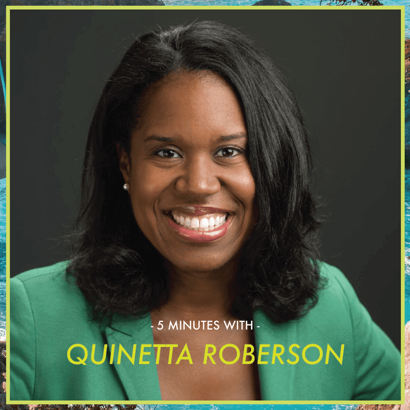 5 Minutes With: Quinetta Roberson