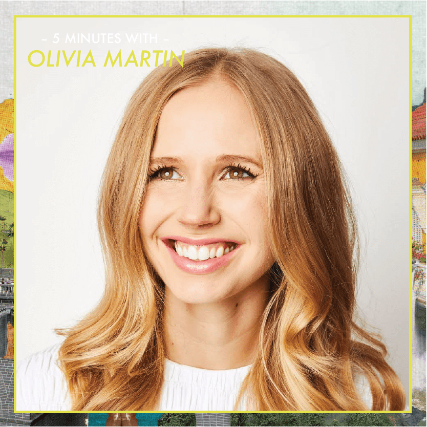 5 Minutes With: Olivia Martin