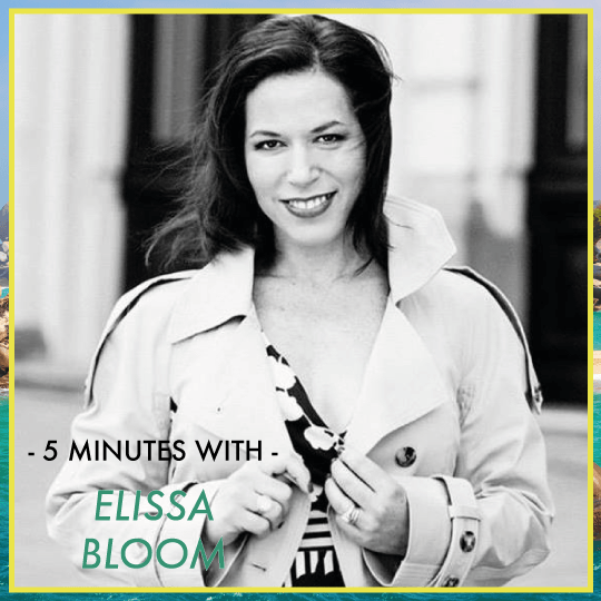 5 Minutes With: Elissa Bloom