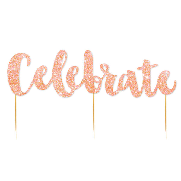 """Celebrate"" Rose Gold Glitter Cake Topper - 1 Pce - Illume Partyware"