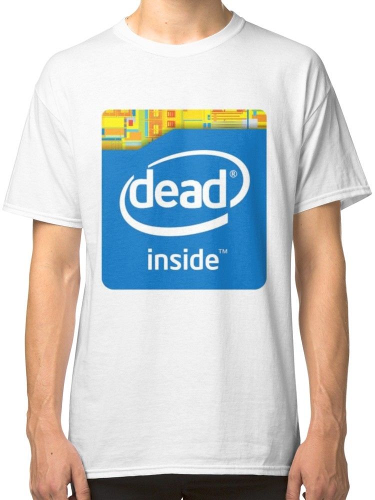 Intel Dead Inside | Meme T-Shirt