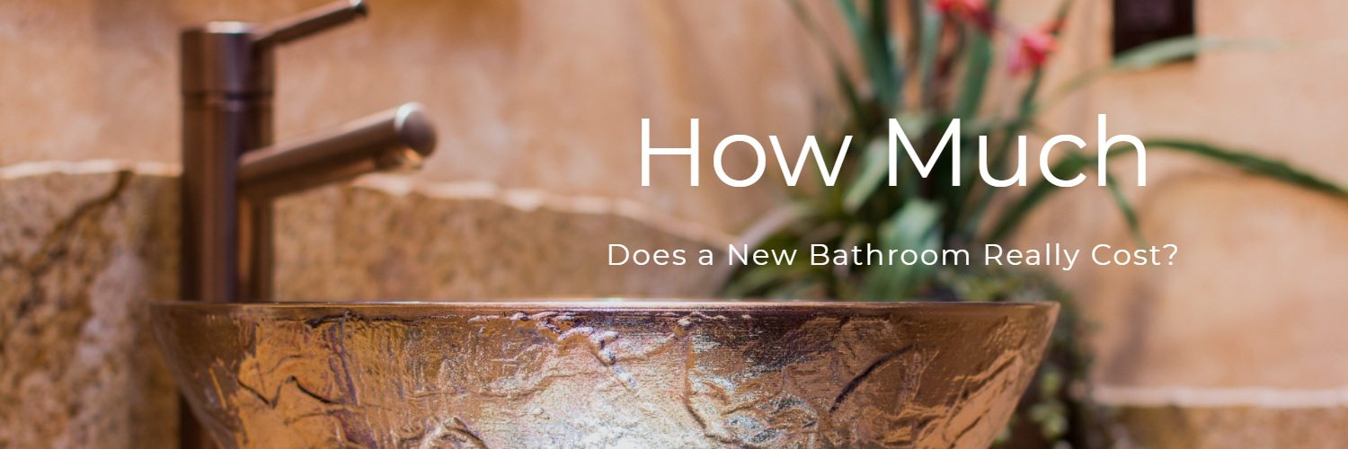 How Much Does a New Bathroom Really Cost?