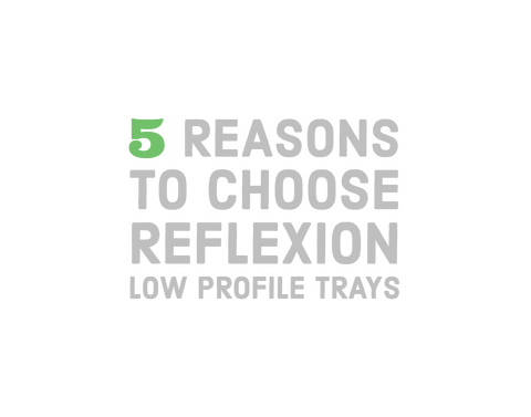 Bathroom Deals UK can give you 5 Reasons to choose Reflexion Low Profile