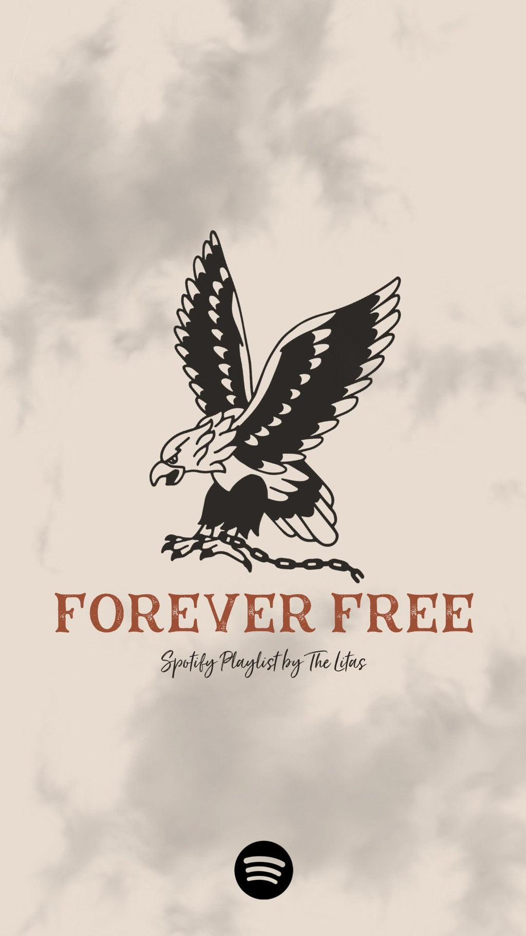 SPOTIFY PLAYLIST: FOREVER FREE
