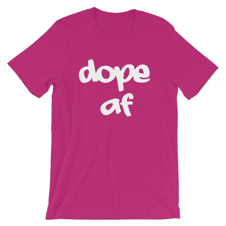 How Dope Are You? Unisex Tee (white print)