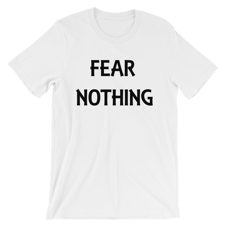 Fear Nothing Unisex Tee