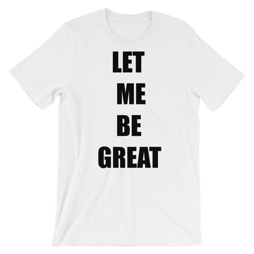 Be Great Unisex Tee