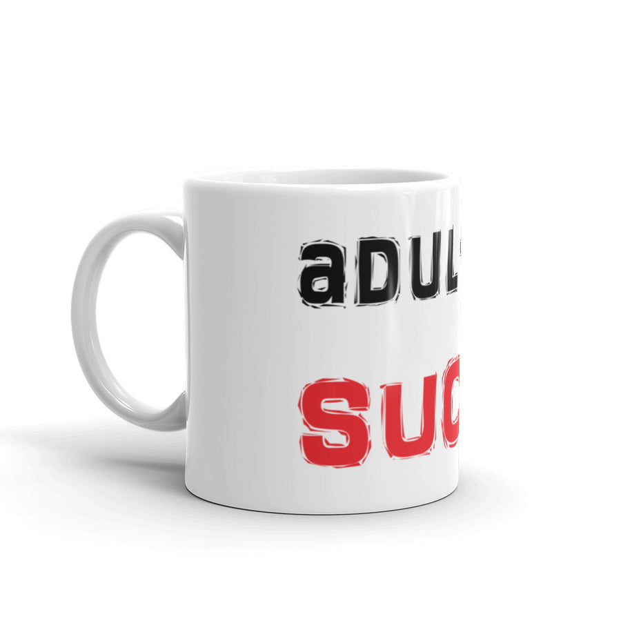 Adulting Sucks mug