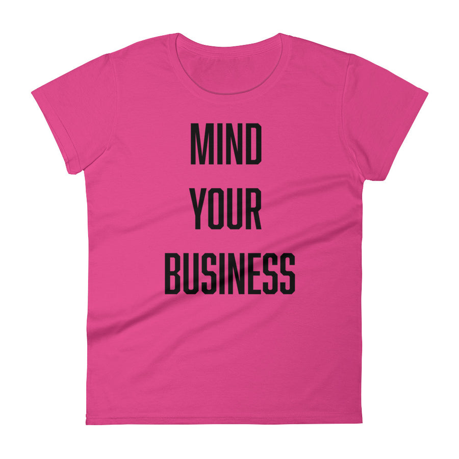Mind Yours Ladies' Tee