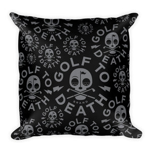 GTD Square Pillow - Golf to Death
